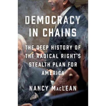 """Cover of the book """"Democracy in Chains."""""""