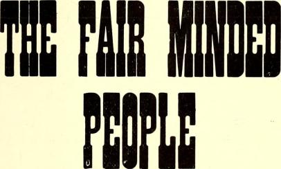 "Sign reading: ""The Fair Minded People"""