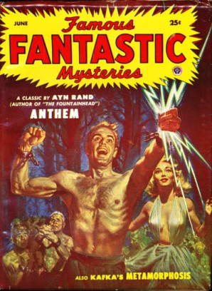 The cover of a pulp magazine, FAMOUS FANTASTIC STORIES listing Ayn Rand's Anthem on the cover.