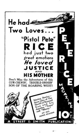 "Advertisement for an old cowboy magazine: ""Pistol Pete: had just two great emotions. He loved justice and his mother."""